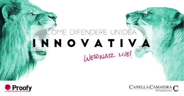 Locandina webinar Come difendere un'idea innovativa