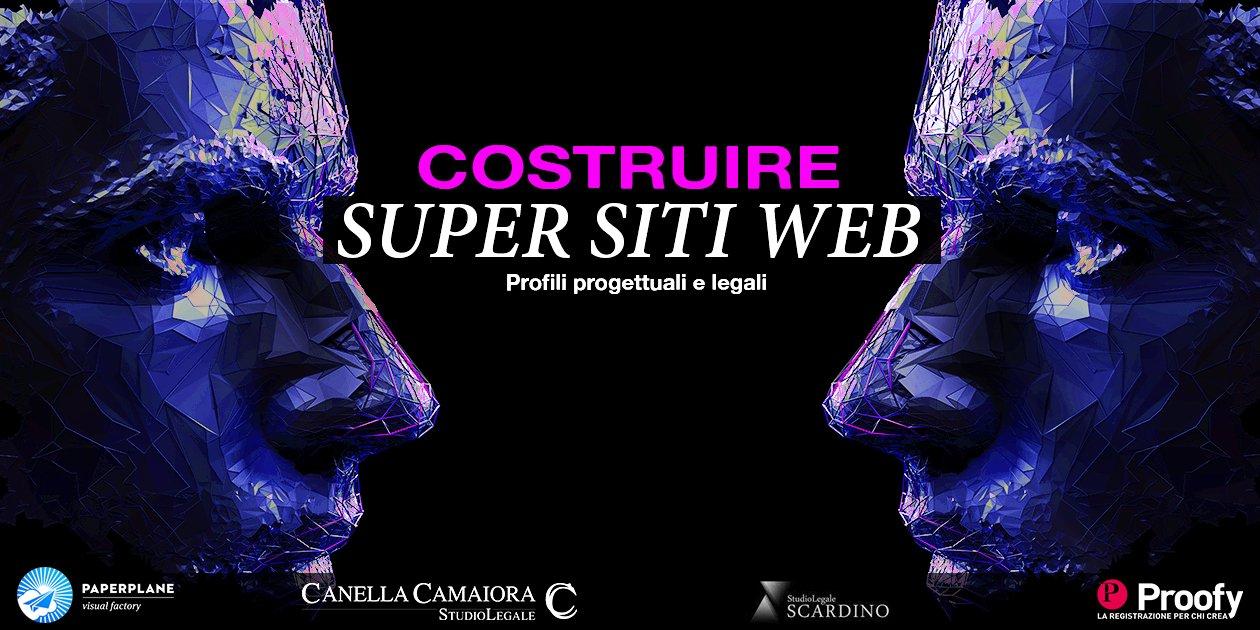 Locandina evento: Costruire Super Siti Web Profili progettuali e legali